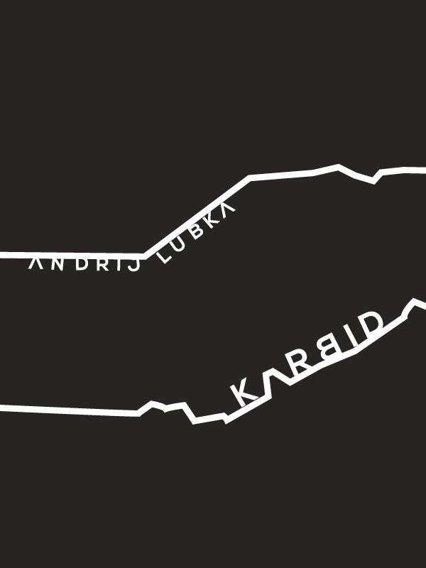 czarna okładka, przez środek przebiega tunel wyznaczony przez dwie równoległe, nierównomiernie rozłożone białe linie. Po wewnętrznej stronie górnej nazwisko autora Andrij Lubka. Po wewnętrznej stronie drugiej tytuł książki Karbid