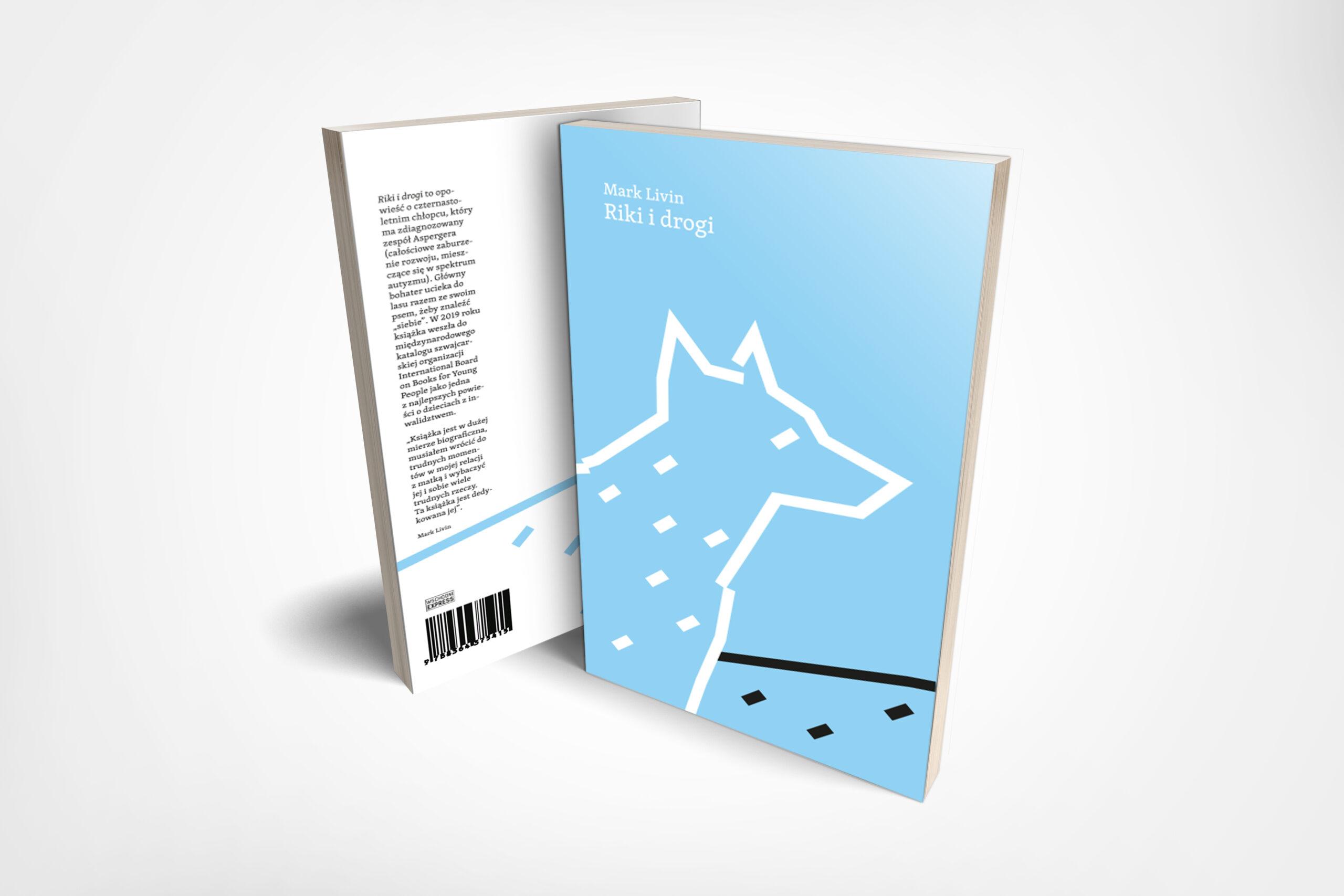 błękitna okładka książki Riki i Drogi przedstawiająca biały kontur średniej wielkości psa stojącego na drodze. Widok z boku. Pies patrzy w dal poza okładkę.
