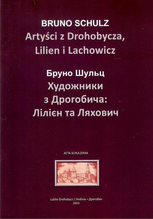 Brązowa okładka książki Bruno Schulza. Tytuł: Artyści z Drohobycza Lilien i Lachowicz.
